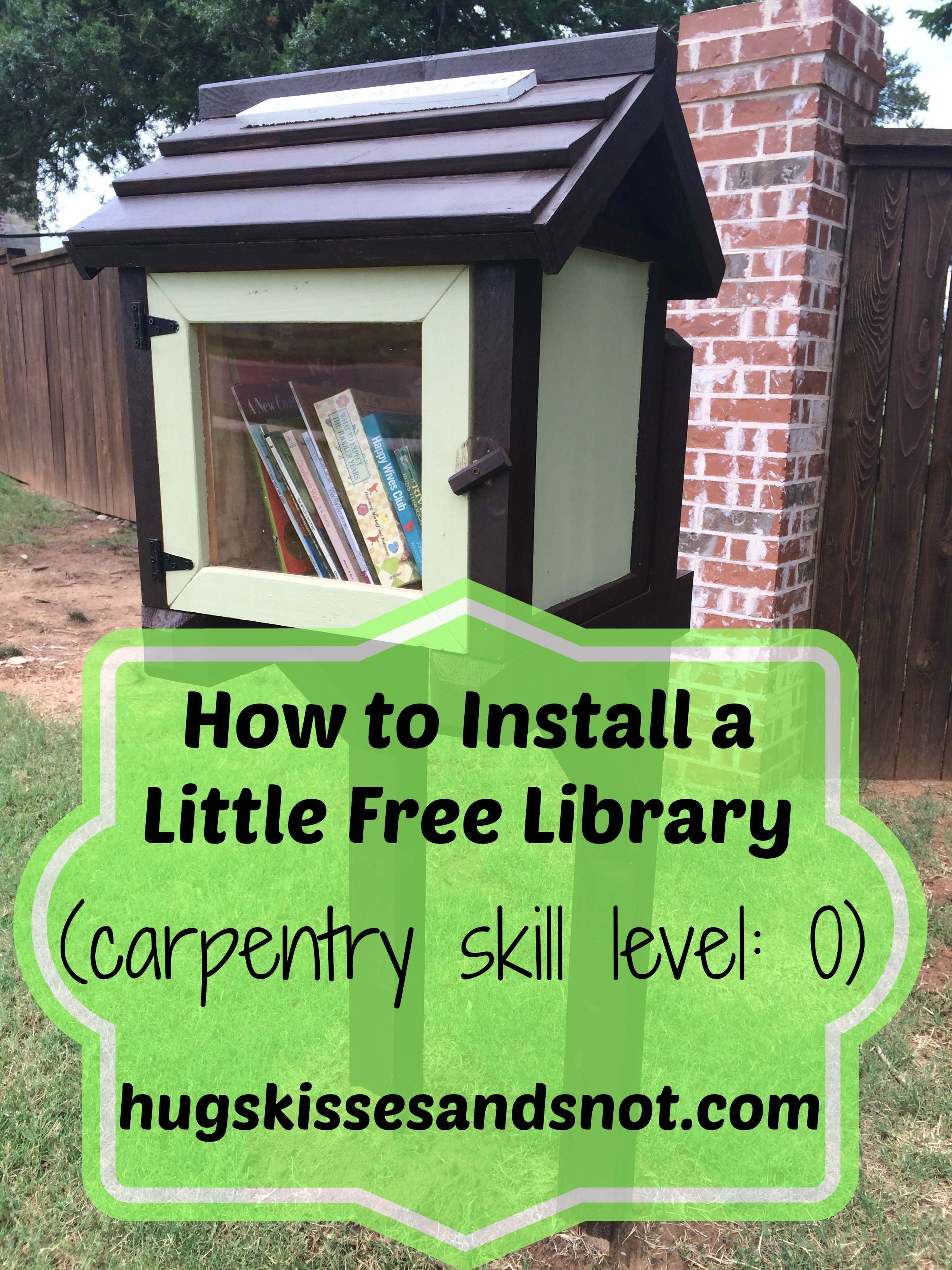 How to install a little free library hugs kisses and snot install a little free library solutioingenieria Image collections