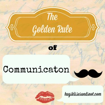 The Golden Rule of Communication