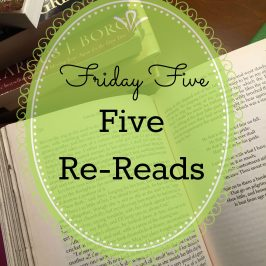 Friday Five – Five Re-Reads