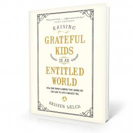 Raising Grateful Kids In An Entitled World Review