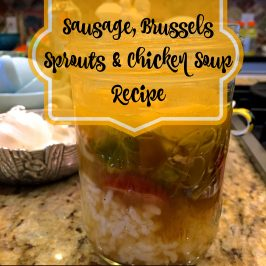 Sausage, Brussels Sprouts and Chicken Soup Recipe