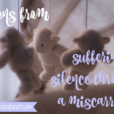 Lessons From Suffering In Silence Through a Miscarriage