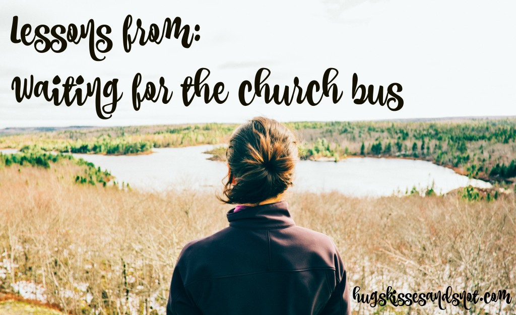 waiting for the church bus
