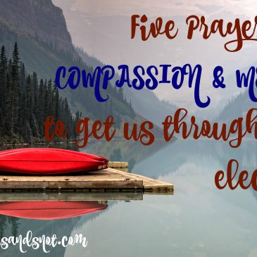 Election Eve Prayer of Compassion
