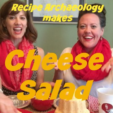 Cheese Salad – Recipe Archaeology