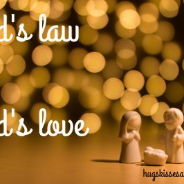 God's Law vs. God's Love