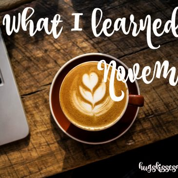 What I Learned In November – Do The Next Right Thing, In Love