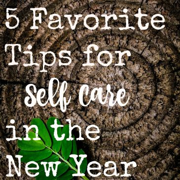 5 Favorite Tips for Self Care In The New Year