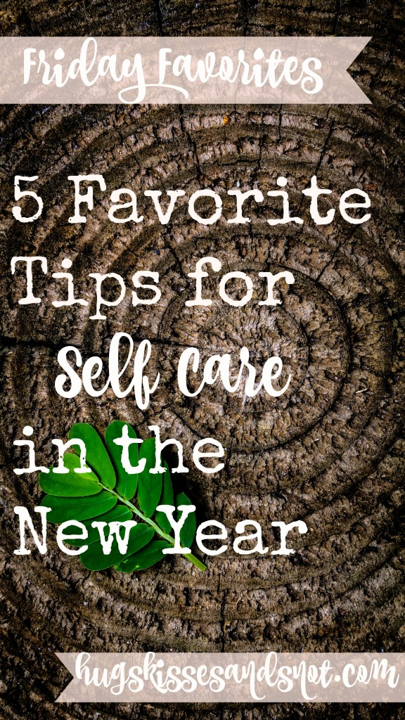 5-favorite-tips-for-self-care-in-the-new-year