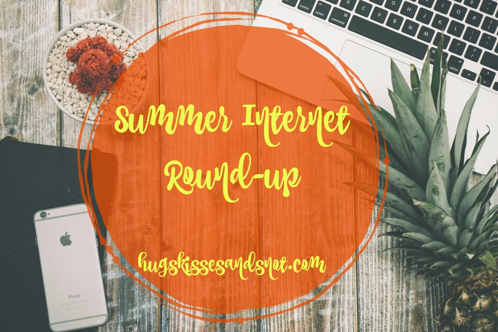 summer internet round up