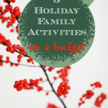 Holiday Family Activities On a Budget
