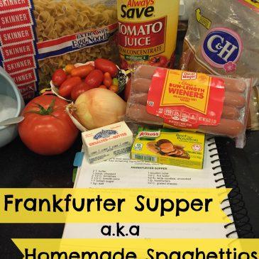 Frankfurter Supper a.k.a Homemade Spaghettios