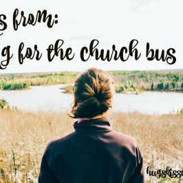 Lessons from Waiting For The Church Bus