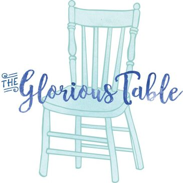 Guest Post at The Glorious Table