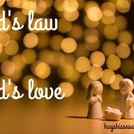 God's Law vs. God's Love