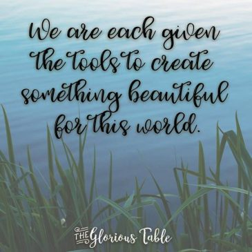 Releasing Your Dreams – The Glorious Table