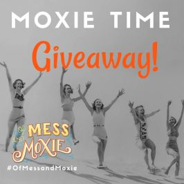 Of Mess and Moxie Giveaway
