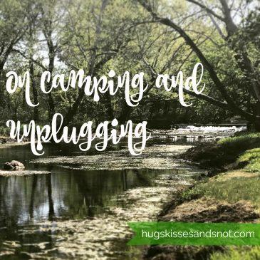 On Camping and Unplugging
