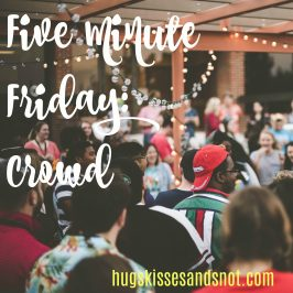 Five Minute Friday – Crowd