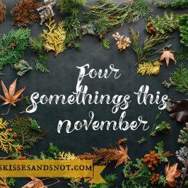 Four Somethings in November