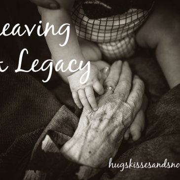 Guest Post on The Glorious Table – Leaving a Legacy