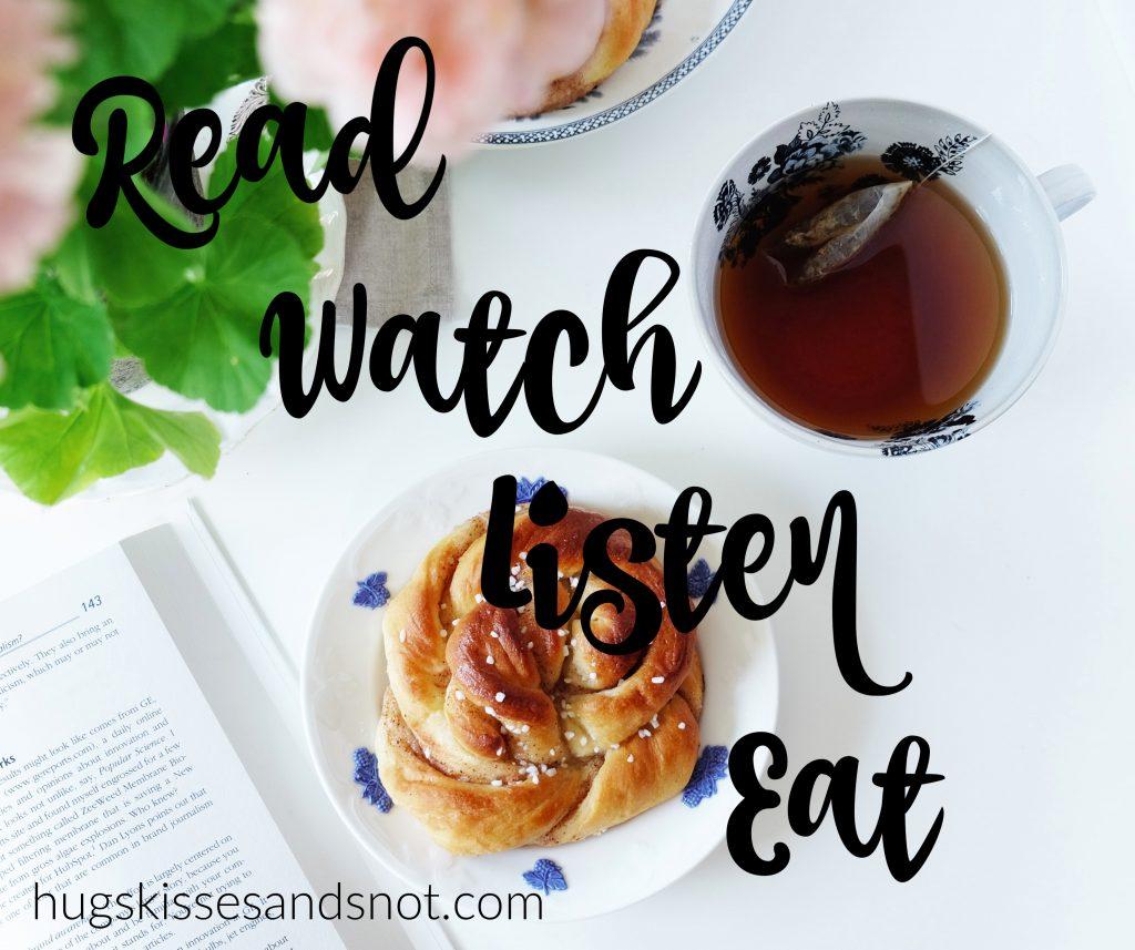 read watch listen eat
