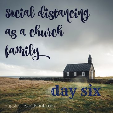 Social Distancing As A Family – Day 6