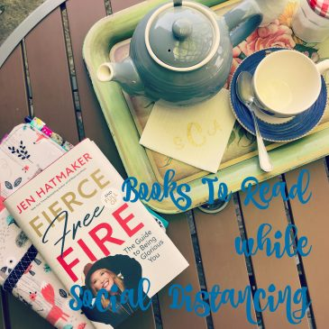 Encouraging Books To Read – Social Distancing Day 34