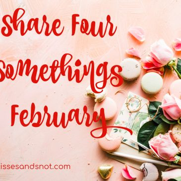 Share Four Somethings – February