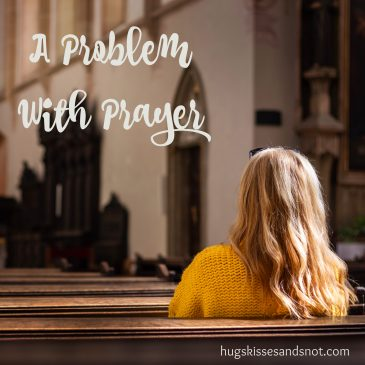 A Problem With Prayer – The Glorious Table