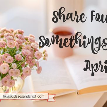 Share Four Somethings – April