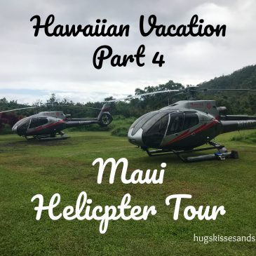 Hawaiian Vacation – Part 4 The Helicopter Tour