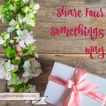 Share Four Somethings – May